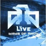 Birds of Pray - Live